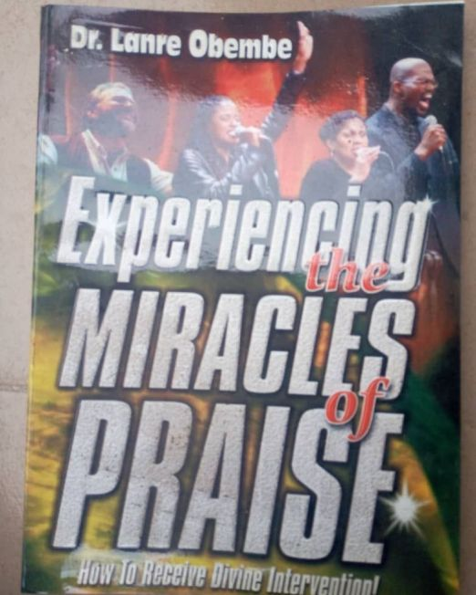 Experiencing The Miracles Of Praise